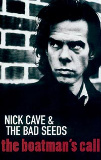 "Nick Cave & The Bad Seeds The Boatman`s Call Мика ""The Bad Seeds"" инфо 7014c."